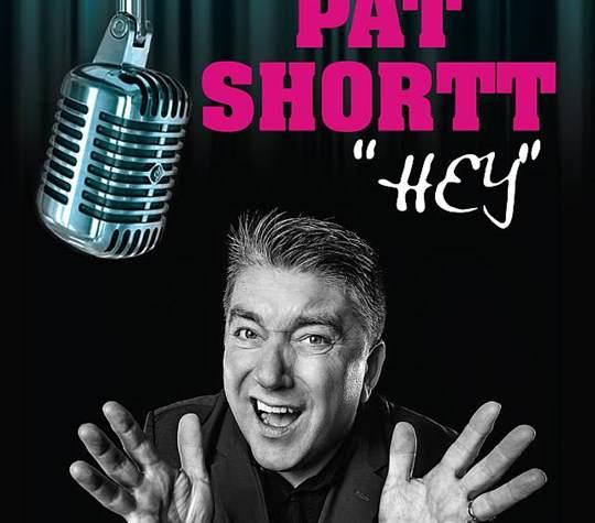 """Pat Shortt """"Hey"""""""