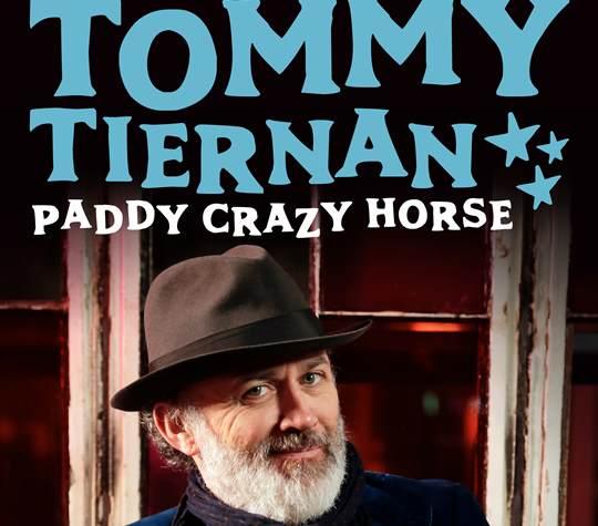 "Tommy Tiernan ""Paddy Crazy Horse"""